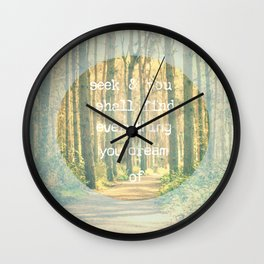 Seek & You Shall Find  Wall Clock