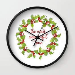 Christmas Holly Wreath The Most Wonderful Time Wall Clock