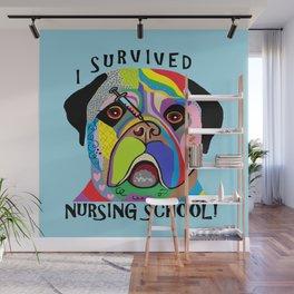I Survived Nursing School Wall Mural