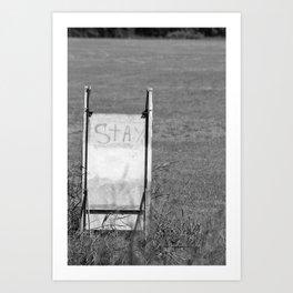 stay Art Print