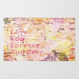 Love You Forever And Ever ... Rug