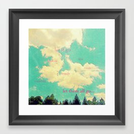 Let it go Framed Art Print