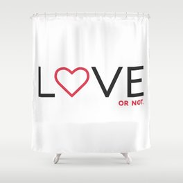 Love (or not) Shower Curtain