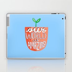 Our World Is Amazing Laptop & iPad Skin