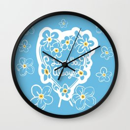 Forget-Me-Nots Love You Always Wall Clock