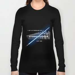 Stormtrooper aint one Long Sleeve T-shirt