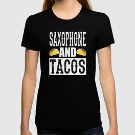 Saxophone and Tacos Funny Taco Band T-shirt