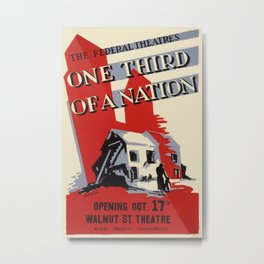 Vintage poster - One Third of a Nation Metal Print