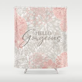 Hello Gorgeous, Floral Chic Pattern, Pink and Gray Shower Curtain