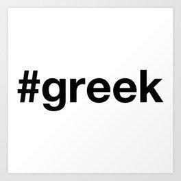 GREEK Art Print