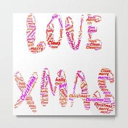Love Xmas merry christmas eve santa claus december 25 family joyful Jesus holly gift present yule jingle bells reindeer naughty nice Metal Print