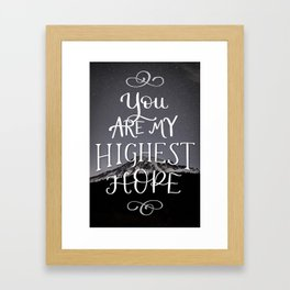 Highest Hope Framed Art Print