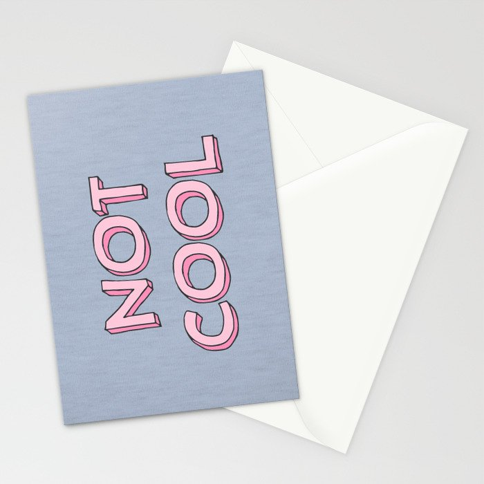 Not cool Stationery Cards