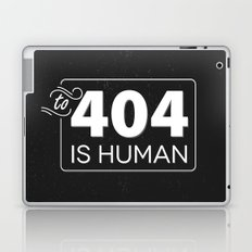 To 404 Is Human Laptop & iPad Skin