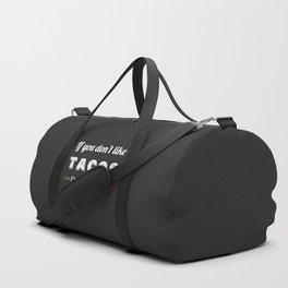 I'm Nacho Type Duffle Bag