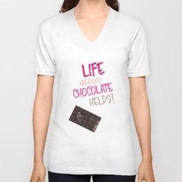 Life happens chocolate helps! Unisex V-Neck