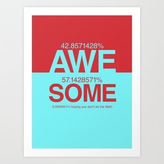 100% Awesome Art Print