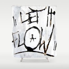 Let it Flow  Shower Curtain