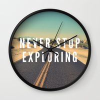 never stop exploring Wall Clocks featuring Never Stop Exploring by Crafty Lemon