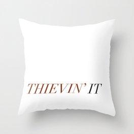 Thievin' it Throw Pillow