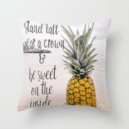 Pineapple - Stand Tall Message Throw Pillow