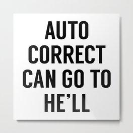 Autocorrect Metal Print
