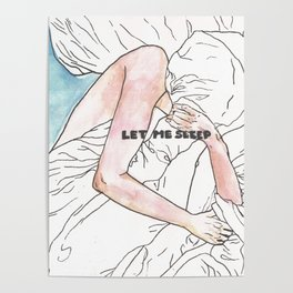 Let me sleep colored Poster