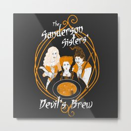 The Sanderson Sisters' Devil's Brew Metal Print