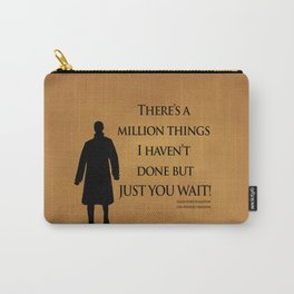 Just You Wait - Alexander Hamilton Design Carry-All Pouch