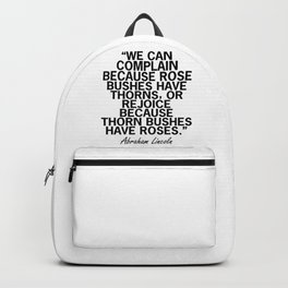 Abraham Lincoln Rose Quote Backpack
