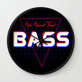 ALL ABOUT THAT BASS Wall Clock