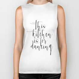 Motivational Print, Printable Art, This Kitchen Is For Dancing, Inspirational Poster Biker Tank