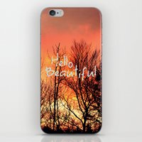 hello beautiful iPhone & iPod Skins featuring Hello Beautiful  by Rachel Burbee