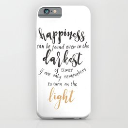 Dumbledore Quote | Happiness can be found... | Watercolor iPhone Case