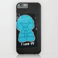 U R Buddhaful iPhone 6s Slim Case