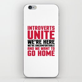 Introverts Unite Funny Quote iPhone Skin
