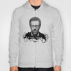 House MD It's Not Lupus Hoody