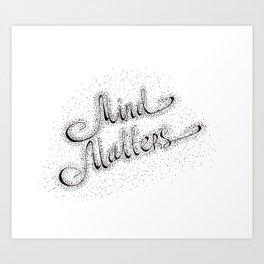 mind matters lettering Art Print