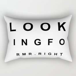 Looking for Mr. Right Rectangular Pillow