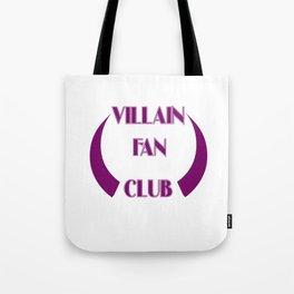 Villain Fan Club Tote Bag
