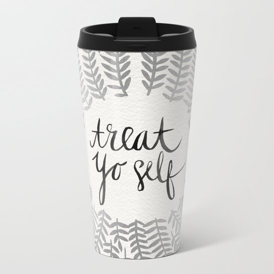 Treat Yo Self – Silver Metal Travel Mug