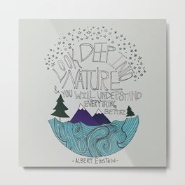 Look Deep into Nature - Ocean Mountain Illustration and Typography Metal Print