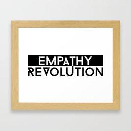 Empathy Revolution Framed Art Print