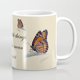 It's The Little Things In Life Coffee Mug