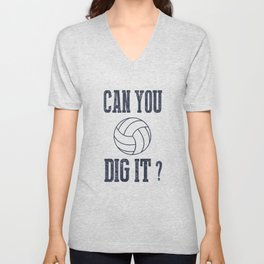 Can You Dig It Volleyball Unisex V-Neck