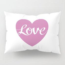 Love Script Pink Heart Design Pillow Sham