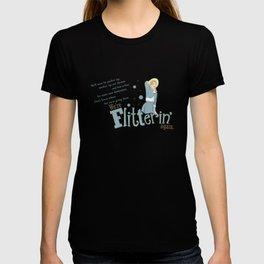 Flitterin' T-shirt
