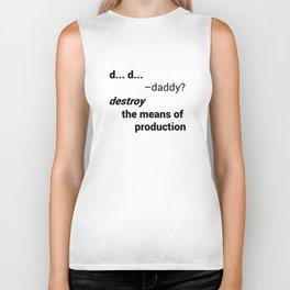 Destroy The Means Of Production Biker Tank