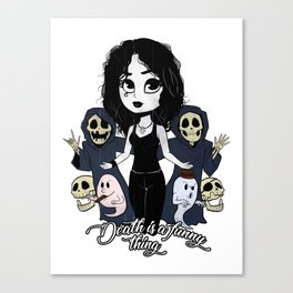 Death is a funny thing Canvas Print