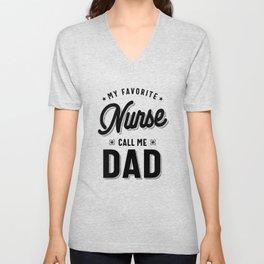 My Favorite Nurse Calls Me Dad Design Father's Day Unisex V-Neck